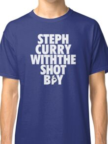 Steph Curry With The Shot Boy [With 3 Sign] White Classic T-Shirt