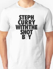 Steph Curry With The Shot Boy [With 3 Sign] Black Unisex T-Shirt