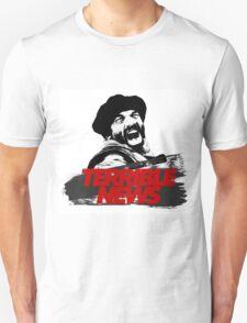 TERRIBLE NEWS! Unisex T-Shirt
