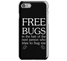 Free Bugs in White Ink iPhone Case/Skin