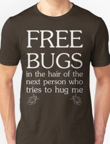 Free Bugs in White Ink T-Shirt