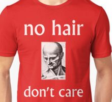 No Hair Don't Care with White Ink Unisex T-Shirt