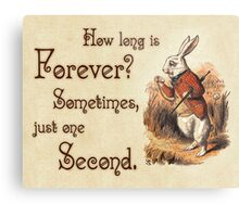 Alice in Wonderland Quote - How Long is Forever - White Rabbit Quote - 0104 Metal Print