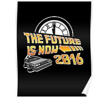 Back to the Future, The future is now 2016 Poster