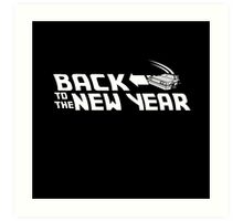 Back to the New Year (Back to the Future) Art Print