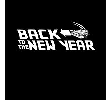 Back to the New Year (Back to the Future) Photographic Print