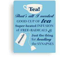 Doctor Who - 10 Tea Quote Canvas Print