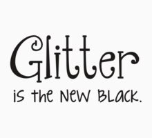 Glitter is the new black Kids Tee