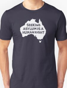 Seeking Asylum Is A Human Right (White) T-Shirt