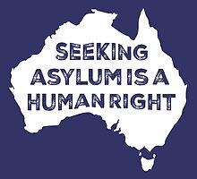 Seeking Asylum Is A Human Right (White) by M  Bianchi