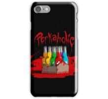 bloody perkoholic iPhone Case/Skin