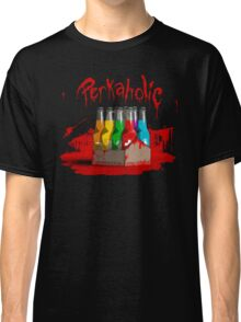 bloody perkoholic Classic T-Shirt