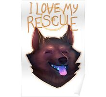 I Love My Rescue Poster