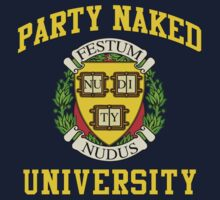 PARTY NAKED UNIVERSITY LOGO#2 by GUS3141592
