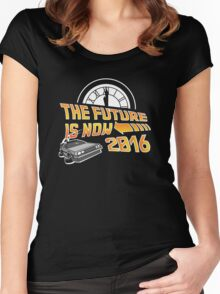 Back to the Future, The future is now 2016 Women's Fitted Scoop T-Shirt