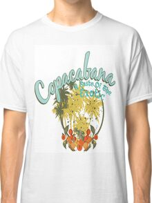 Copacabana - Land of the Exotic Classic T-Shirt