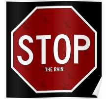 Stop the Rain Poster