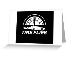Time Flies (Back to the Future) Greeting Card