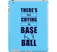 You Can't Cry In Baseball [1] iPad Case/Skin