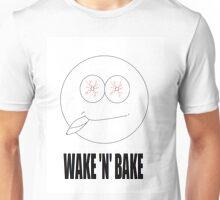 WAKE 'N' BAKE Unisex T-Shirt