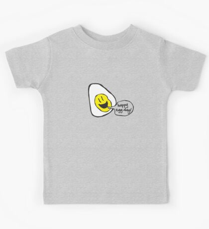 happy egg day! Kids Tee