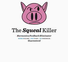 Squeal Killer Unisex T-Shirt