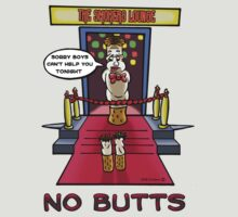 No Butts! by NHR CARTOONS .