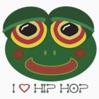I love Hip Hop  by Lara Bakes-Denman