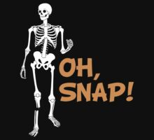 Oh, Snap! Funny Broken Leg Skeleton by HolidaySwagg