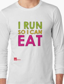 I Run So I Can Eat Long Sleeve T-Shirt
