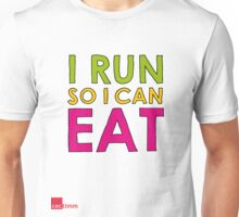 I Run So I Can Eat Unisex T-Shirt