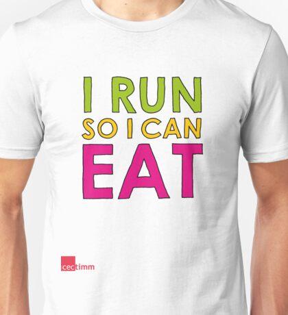 I Run So I Can Eat Unisex T-Shirt