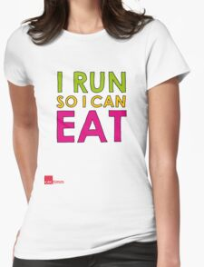 I Run So I Can Eat Womens Fitted T-Shirt