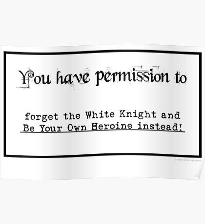 Permission to be your own heroine... Poster
