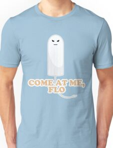Come At Me Flo Graphic Tee Shirt Unisex T-Shirt