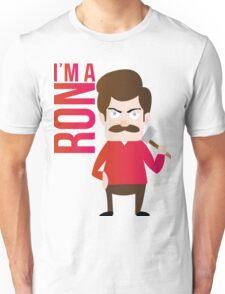 im a RON Unisex T-Shirt