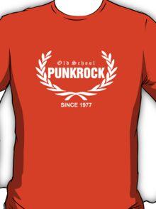 Old School PUNKROCK Since 1977 (in White) T-Shirt