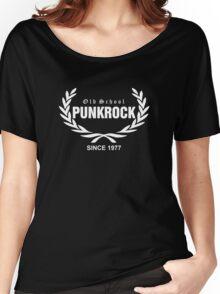 Old School PUNKROCK Since 1977 (in White) Women's Relaxed Fit T-Shirt