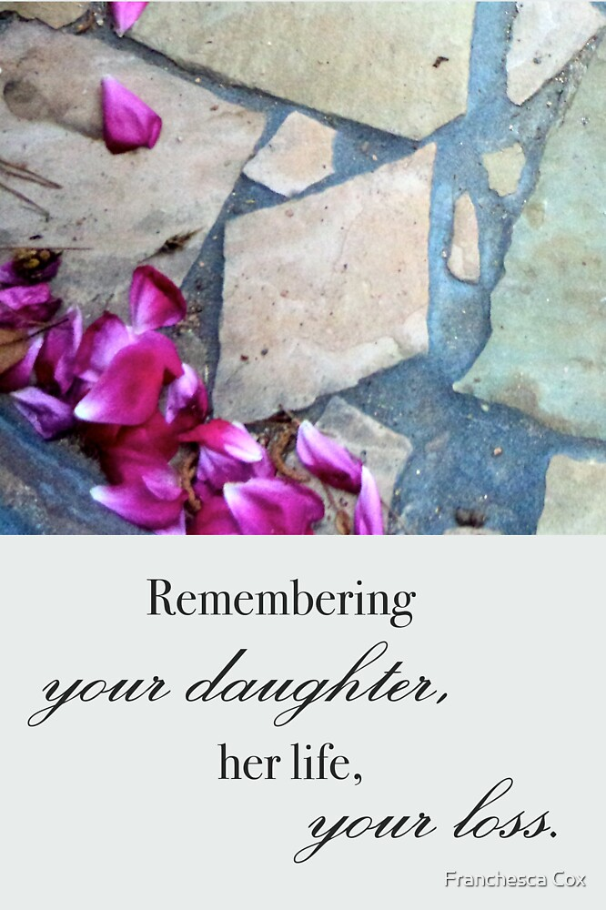 Remembering Your Daughter by Franchesca Cox