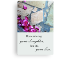 Remembering Your Daughter Canvas Print