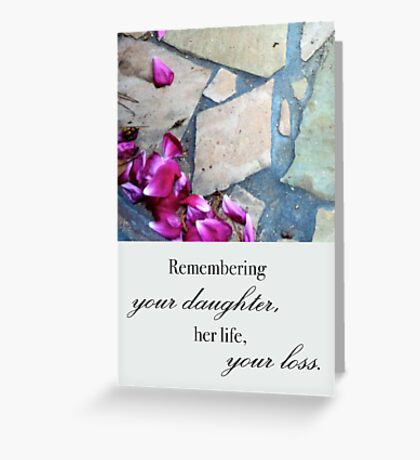 Remembering Your Daughter Greeting Card