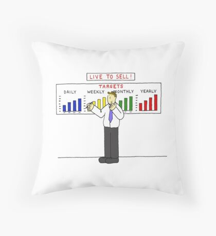 Live to sell, sales targets. Throw Pillow