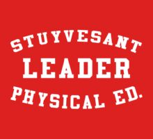 Stuyvestant Leader Physical Ed. T-Shirt by yeahshirts