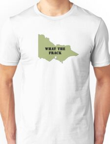 What the Frack - Victoria Unisex T-Shirt