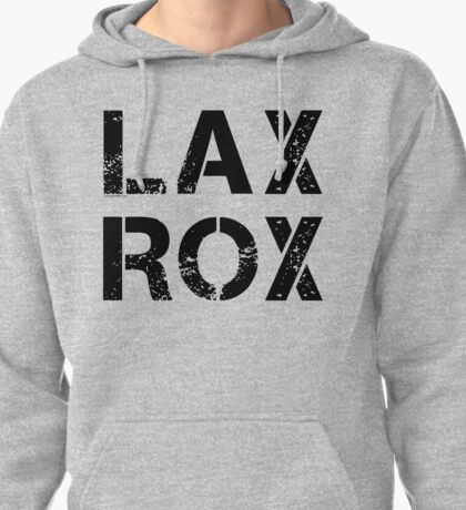 LAX ROX Pullover Hoodie