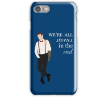 11th Doctor - We're All Stories in the End iPhone Case/Skin