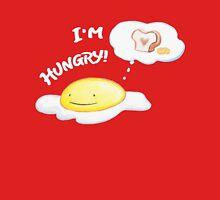 I'm Hungry! Unisex T-Shirt