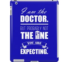 Not The Doctor iPad Case/Skin