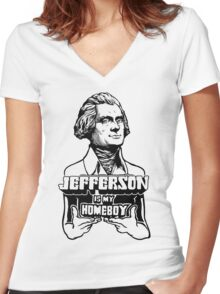 Jefferson Is My Homeboy Women's Fitted V-Neck T-Shirt