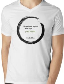 Inspirational Quote About Gurus Mens V-Neck T-Shirt